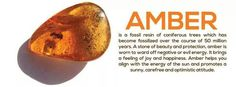 Amber. Ward off negative or evil energy. Brings feeling of joy and happiness.