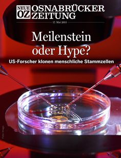 Fluch oder Segen? In unserer aktuellen iPad-Ausgabe (17.05.2013) beschäftigen wir uns mit den Chancen und Risiken des Klonens ... www.noz.de/digitalabo