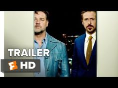 The Nice Guys Official Trailer #1 (2016) - Ryan Gosling, Russell Crowe Movie HD - YouTube