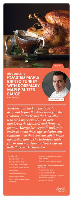 Macy's Culinary Council Chef Todd English's Roasted Maple Brined Turkey with Rosemary Maple Butter Sauce