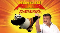Kung Fu Panda By Captain Vijayakanth - South Indianized Trailers | Put C...