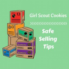 Safe selling tips for your Girl Scout #CookieBoss via Girl Scouts River Valleys