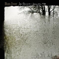 """Bon Iver - For Emma, Forever Ago All the success Justin Vernon has received after this album is completely deserved. Watching them perform """"Skinny Love"""" live was a spiritual experience. For Emma Forever Ago, Bon Iver, Sufjan Stevens, Wisconsin, Vinyl Lp, Vinyl Records, Vinyl Music, Music Wall, Carla Morrison Amor Supremo"""