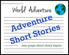 adventure short stories - free one-page writing worksheets