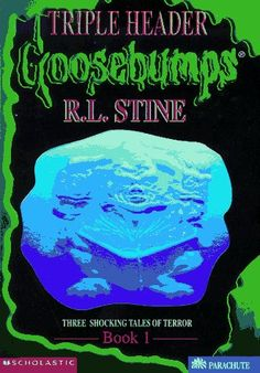 "Goosebumps Triple Header Book 1:  Three Shocking Tales of Terror. A spin-off of the Goosebumps series by R.L.Stine, includes the following short stories: ""Ghost Granny,"" ""Spin the Wheel of Horror,"" and .Teenage Sponge Boys from Outer Space. 144 pages. 1ST. Author: R. L. Stine. Triple Header: Three Shocking Tales of Terror, Book One."