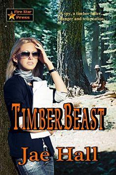 TimberBeast by Jae Hall, http://www.amazon.com/dp/B00QMV0JM0/ref=cm_sw_r_pi_dp_ebibvb0TK9XV1