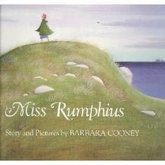 Miss Rumphius...one of my favorite books
