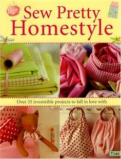 Sew Pretty Homestyle - DeMello Artes Ateliê - Picasa Webalbumok