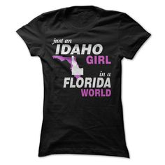 IDAHO GIRL IN A FLORIDA, Get it HERE ==> https://www.sunfrog.com/LifeStyle/IDAHO-GIRL-IN-A-FLORIDA-Ladies.html?id=47756 #christmasgifts #xmasgifts #missourilovers