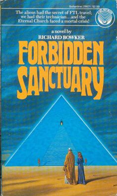 Publication: Forbidden Sanctuary  Authors: Richard Bowker Year: 1982-04-00 ISBN: 0-345-29871-3 [978-0-345-29871-3] Publisher: Del Rey / Ballantine Cover: Darrell K. Sweet