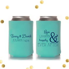Love and Laughter and Happily Ever After - Custom Koozie - Wedding Favor - Party Gift - Personalized -Custom by CherishByNoel, $70.00