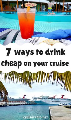 7 Ways to Drink Cheap on your Cruise                                                                                                                                                     More