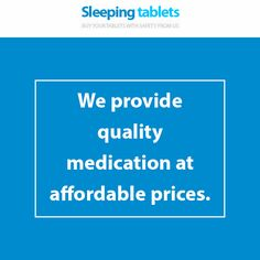 We provide quality medication at affordable prices.