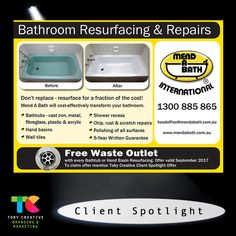 Toby Creative Client Spotlight Mend A Bath International - Australia  Creating visibility for our clients to local providers and consumers.  Mend A Bath International - Australia provide quality, professional, domestic and commercial bathroom resurfacing services in Perth, Western Australia.  Special Offer: Save $66 with a FREE false waste included with any bathtub or hand basin resurface project during September 2017 by referring to this Toby Creative Client Spotlight Offer.