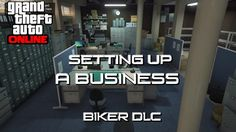 GTA 5 - Bikers DLC   Setting Up A Business [1.2 Mil Document Forgery Office]   how to setup an online business - WATCH VIDEO here -> http://makeextramoneyonline.org/gta-5-bikers-dlc-setting-up-a-business-1-2-mil-document-forgery-office-how-to-setup-an-online-business/ -    how to setup an online business  Just showing how to set up an office from the club house. Video of how to run the business is out now Here!     If you enjoyed the video leave a like or comment and subscrib