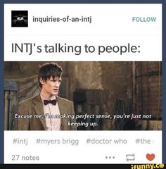 Sometimes even other NTs don't understand what we're saying, apparently.