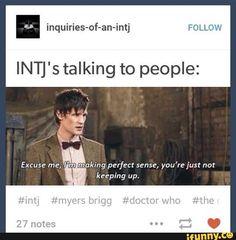 intj, mbti, doctor who Intj Personality, Myers Briggs Personality Types, Personality Profile, Intj Humor, Intj Women, Intj And Infj, Entp, Stress, My Guy
