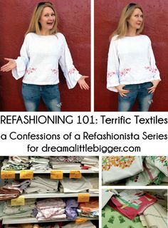 Discover how to create a top, vest, dress & skirt from those funky thrifted linens with Refashioning 101: Terrific Textiles