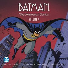 Volume 4 soundtrack from Batman The Animated Series has been released! Have it already?