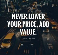 Never lower your price NVCarriers BuildingWealth businessquotes business motivation truckinglife trucking hustlehard Raleigh NC Quotes Dream, Life Quotes Love, Work Quotes, Me Quotes, Qoutes, Hustle Quotes, People Quotes, Sales Motivation, Business Motivation
