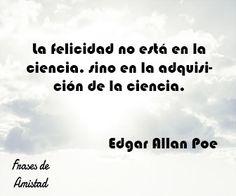 Frases filosoficas de felicidad de Edgar Allan Poe