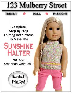 123 Mulberry St Sunshine Halter Top Knitting Doll Clothes Pattern for 18 inch AG Dolls - PDF. $3.99, via Etsy.
