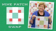 9 Patch Swap Video Quilt Tutorial