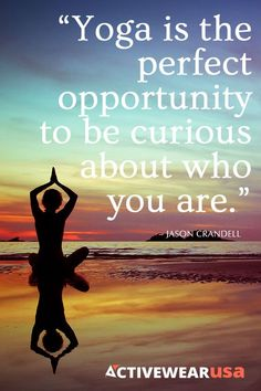 Yoga is the perfect opportunity to be curious about who you are #quote #yogaquote http://iandarrah.com/