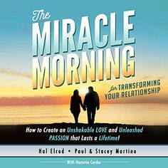 The Miracle Morning for Transforming Your Relationship: H...