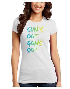 TooLoud Suns Out Guns Out - Gradient Colors Juniors T-Shirt