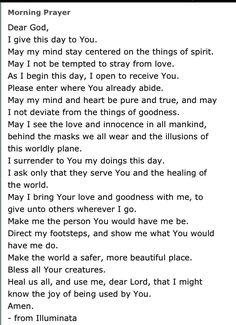 Morning Prayer -Marianne Williamson                                                                                                                                                      More