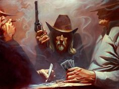 """Dead Mans Hand """"Loosely based on Wild Bill Hickock, a notorious gambler, gunslinger and lawman of the old west. Wild Bill was shot while playing poker, and the hand he was holding at the time (Ace's and 8's) has been referred to as the dead man's hand."""" #OilPainting #Art"""