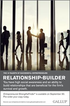 You have high social awareness and an ability to build relationships that are beneficial for the firm's survival and growth. Discover your entrepreneurial talents at Gallup Strengths Center. www.gallupstrengthscenter.com