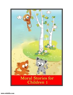Read Moral stories for Children Part -1 onbooks at edubilla.com. You can also read other famous moral stories, funny books in a digitized form