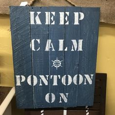 "Hand Painted Wooden Nautical Sign ""Keep Calm and Pontoon On"""