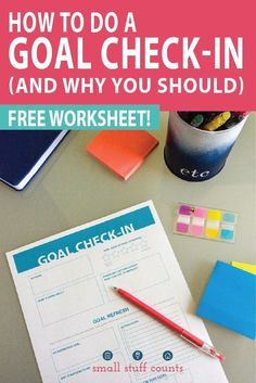 Tired Of Failing At Your Goals? Why Goal Check-Ins Are Vital To Success (Plus Free Goal Setting Worksheet) Goal Setting Worksheet, Goal Charts, Good Time Management, Printable Worksheets, Free Printables, How To Stop Procrastinating, Making Excuses, Personal Goals, Setting Goals