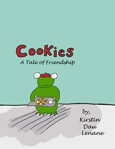 Cookies, A Tale of Friendship by Kirstin Lenane http://www.amazon.com/Cookies-Tale-Friendship-Kirstin-Lenane/dp/1500636789/ #IARTG  #BookPlugs #BookBoost http://www.blogtalkradio.com/rrradio/2014/09/09/its-story-time-on-red-river-radio-with-jd-holiday