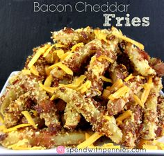 Bacon Cheddar Fries!  These taste JUST like a twice baked potato!