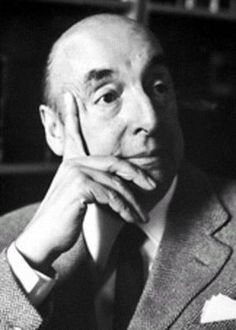 Pablo Neruda. Chilean Poet, writer, politician.Won the Nobel Prize for Literature.