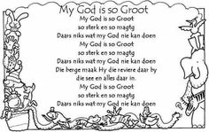 My God is so Groot Bible Songs For Kids, Kids Poems, Bible Lessons For Kids, Children Songs, Preschool Poems, Rhyming Activities, Afrikaans Language, Sunday School Songs, Physical Activities For Kids