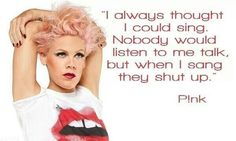 P!nk...Love this!