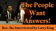 The People Want Answers! Ike on Larry King Live, Part 2 Daily Wisdom, Mind Over Matter, New Thought, Larry, Rev Ike, Affirmations, Interview, Thoughts, Youtube
