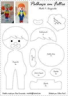 Eu Amo Artesanato: Personagens do Circo com moldes Felt Patterns, Craft Patterns, Stuffed Toys Patterns, Fabric Dolls, Paper Dolls, Felt Books, Circus Theme, Doll Tutorial, Boy Doll