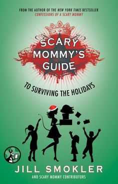 Think you're ready for the holidays? Scary Mommy's Guide To Surviving The Holidays will have you laughing all the way through them!  And one of my own recipes is included...you'll never make pumpkin pie again! #SurvivingTheHolidays