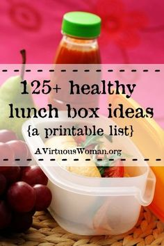 125 Healthy Lunch Box Ideas Printable List - A Virtuous Woman Healthy Kids, Get Healthy, Healthy Snacks, Healthy Eating, Healthy Recipes, Lunch Snacks, Lunch Recipes, Cooking Recipes, Whats For Lunch