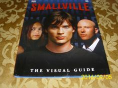 Smallville The Visual Guide DC Comics Cast and Freaks Omnibus Book Tom Welling