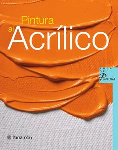 Buy Pintura al acrílico by Equipo Parramón Paidotribo and Read this Book on Kobo's Free Apps. Discover Kobo's Vast Collection of Ebooks and Audiobooks Today - Over 4 Million Titles! Painting Collage, Painting Studio, Painting & Drawing, Art Paintings, Elly Smallwood, Principles Of Art, Elements Of Art, Art Classroom, Beauty Art