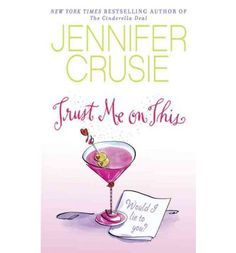 Jennifer Crusie - Trust me on this