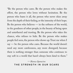 The Strength In Our Scars,Quotes a Book by Bianca Sparacino Good Person Quotes, It Will Be Ok Quotes, Now Quotes, Self Love Quotes, True Quotes, Words Quotes, Quotes To Live By, Long Life Quotes, Long Deep Quotes