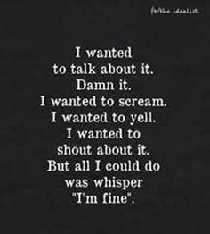 Best Depression quotes and sayings about depression can provide insight into what it's like living with depression as well as inspiration and a feeling quotes about depression and anxiety Now Quotes, Dark Quotes, True Quotes, Motivational Quotes, Qoutes, Im Fine Quotes, How Are You Quotes, I'm Sorry Quotes, Quotes About Deppresion